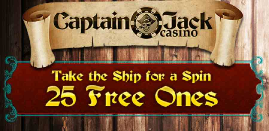 Captain Jack Casino 25 No Deposit Bonus 10 Free Spins