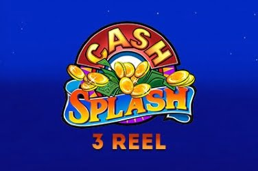 Cash Splash 3 Reel Slots Review Free Spins Play Game By